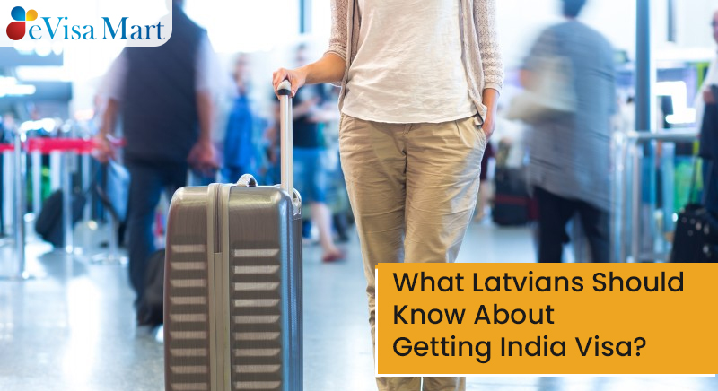 Getting India Visa from Latvia