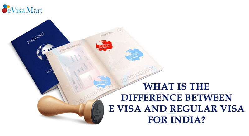 E Visa And Regular Visa For India