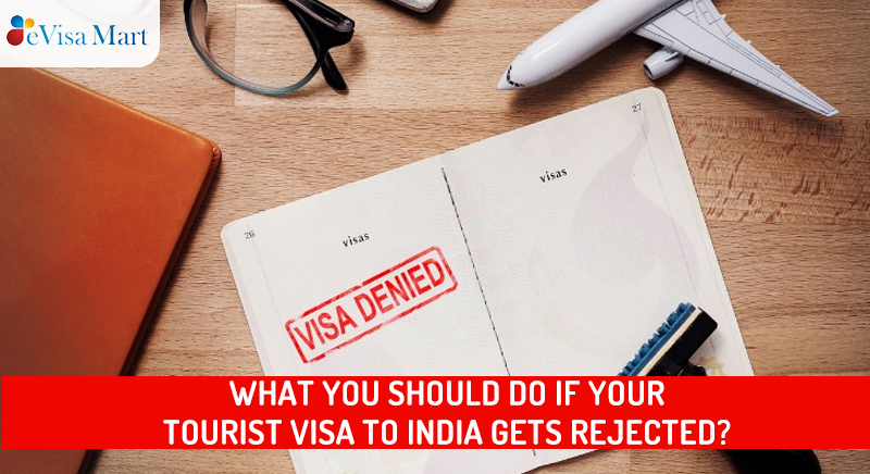 what if your visa to india gets rejected